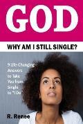 God Why Am I Still Single?