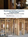 Residential Building Inspection - Training Guide