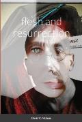 Flesh and Resurrection