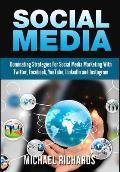 Social Media: Dominating Strategies for Social Media Marketing with Twitter, Facebook, Youtube, Linkedin and Instagram