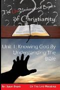 The Un-Understood Basics of Christianity