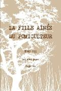 La Fille Ainee Du Pomiculteur - Tome III: Qui Perd Gagne