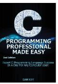 C Programming Professional Made Easy