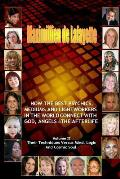 Volume 2. How the Best Psychics, Mediums and Lightworkers in the World Connect with God, Angels and the Afterlife