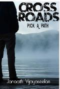 Cross Roads: Pick a Path