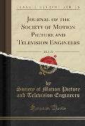 Journal of the Society of Motion Picture and Television Engineers, Vol. 1 of 2 (Classic Reprint)