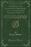 Language of the Aborigines of the Colony of Victoria and Other Australian Districts: With Parallel Translations and Familiar Specimens in Dialogue, as