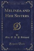 Melinda and Her Sisters (Classic Reprint)