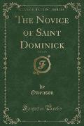 The Novice of Saint Dominick, Vol. 3 of 4 (Classic Reprint)