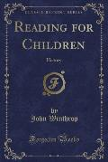 Reading for Children: History (Classic Reprint)