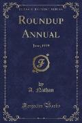 Roundup Annual: June, 1919 (Classic Reprint)