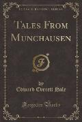 Tales from Munchausen (Classic Reprint)