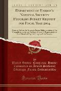 Department of Energy's National Security Programs Budget Request for Fiscal Year 2004: Hearing Before the Strategic Forces Subcommittee of the Committ