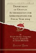 Department of Defense Authorization for Appropriations for Fiscal Year 2004, Vol. 3 (Classic Reprint)
