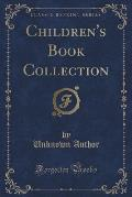 Children's Book Collection (Classic Reprint)