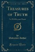 Treasures of Truth: For Well Disposed Youth (Classic Reprint)