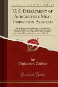U. S. Department of Agriculture Meat Inspection Program: Joint Hearing Before the Subcommittee on Department Operations and Nutrition and the Subcommi