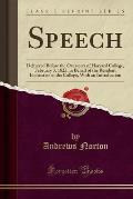 Speech: Delivered Before the Overseers of Harvard College, February 3, 1825, in Behalf of the Resident Instructers of the Coll