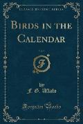 Birds in the Calendar, Vol. 5 (Classic Reprint)