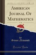 American Journal of Mathematics, Vol. 16 (Classic Reprint)