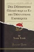 Des Definitions Geometriques Et Des Definitions Empiriques (Classic Reprint)