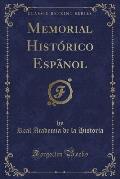 Memorial Historico Espanol (Classic Reprint)