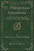 El Periquillo Sarniento: La Quijotita; Don Catrin de La Fachenda; Noches Tristes, Dia Alegre (Classic Reprint)