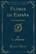 Flores de Espan a: Nine Selected Stories (Classic Reprint)