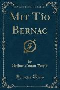 Mit Tio Bernac (Classic Reprint)
