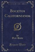 Bocetos Californianos (Classic Reprint)