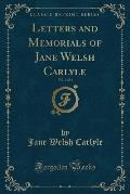 Letters and Memorials of Jane Welsh Carlyle, Vol. 2 of 3 (Classic Reprint)