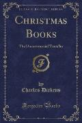 Christmas Stories Household Words and All the Year Round Other Stories (Classic Reprint)