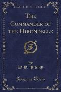 The Commander of the Hirondelle (Classic Reprint)