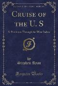 Cruise of the U. S: S. Powhatan Through the West Indies (Classic Reprint)
