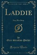 Laddie: Story Blue Story (Classic Reprint)