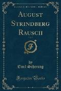August Strindberg Rausch, Vol. 7 (Classic Reprint)