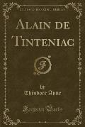 Alain de Tinteniac (Classic Reprint)