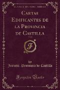 Cartas Edificantes de La Provincia de Castilla, Vol. 1 (Classic Reprint)