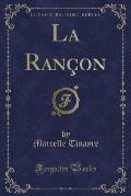 La Rancon (Classic Reprint)