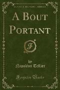 A Bout Portant (Classic Reprint)