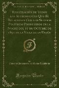 Recopilacion de Todos Los Antecedentes Que Se Relacionan Con Los Sucesos Politicos Producidos En La Noche del 11 de Octubre de 1891 En La Villa de La