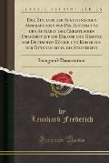 Der Einfluss Der Augustinischen Anschauungen Von Pax, Iustitia Und Den Aufgaben Der Christlichen Obrigkeit Auf Die Erlasse Und Gesetze Der Deutschen K