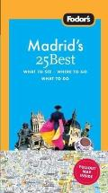 Fodors Madrids 25 Best 5th Edition