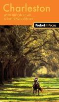 Fodors in Focus Charleston 2nd Edition With Hilton Head & the Lowcountry