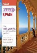 Fodors See It Spain 4th Edition