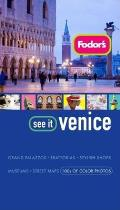 Fodors See It Venice 2nd Edition