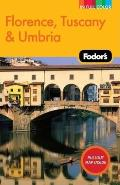 Fodors Florence Tuscany & Umbria 9th Edition