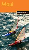 Fodors In Focus Maui 1st Edition