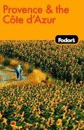 Fodors Provence & The Cote Dazur 7th Edition