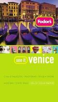 Fodors See It Venice 1st Edition